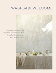 Wabi-Sabi Welcome, Hardback Book