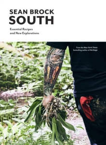 South : Essential Recipes and New Explorations, Hardback Book