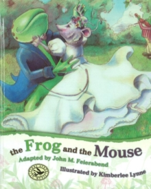 Frog & the Mouse, Hardback Book