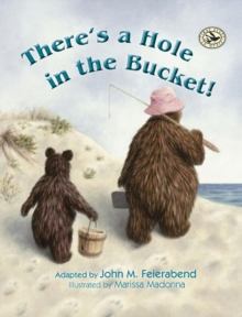 There's a Hole in the Bucket!, Hardback Book
