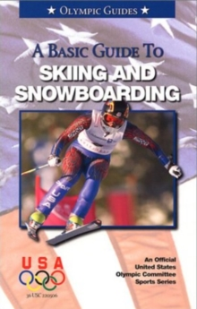 Basic Guide to Skiing & Snowboarding, Paperback / softback Book
