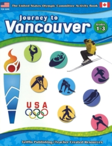 Journey to Vancouver : Grades 1-3, Paperback / softback Book