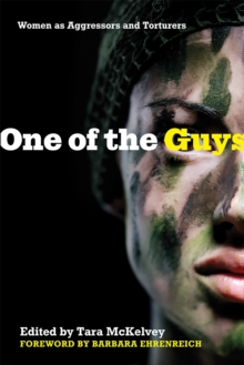 One of the Guys : Women as Aggressors and Torturers, Paperback / softback Book