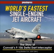 WORLDS FASTEST SINGLE ENGINED JET AIRCRA, Paperback Book