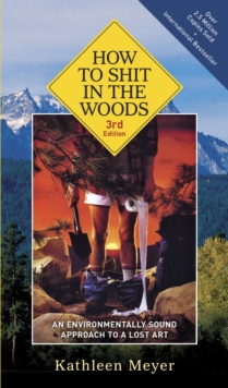 How To Shit In The Woods, Paperback Book