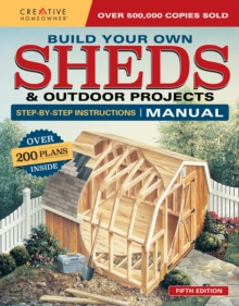 Build Your Own Shed and Outdoor Projects, Paperback Book