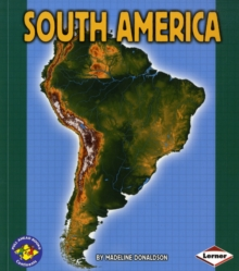 South America : Pull Ahead Books - Continents, Paperback / softback Book