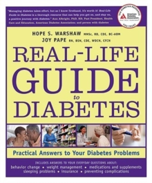 Real-Life Guide to Diabetes : Practical Answers to Your Diabetes Problems, Paperback / softback Book
