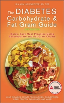 Diabetes Carbohydrate and Fat Gram Guide, Fourth Edition, Paperback / softback Book