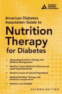 American Diabetes Association Guide to Nutrition Therapy for Diabetes, Paperback Book