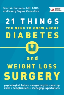21 Things You Need To Know About Diabetes and Weight-Loss Surgery, Paperback / softback Book