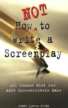 How Not To Write A Screenplay, Paperback / softback Book
