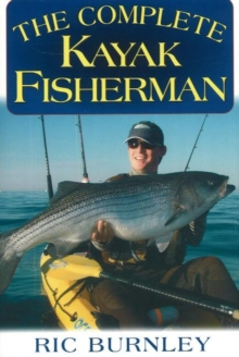 Complete Kayak Fisherman, Paperback / softback Book