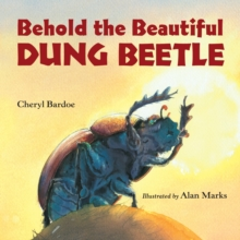 Behold the Beautiful Dung Beetle, Paperback / softback Book