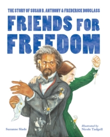 Friends For Freedom, Paperback / softback Book