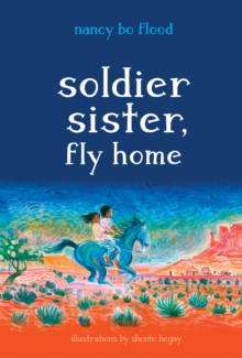 Soldier Sister, Fly Home, Hardback Book