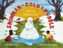 Snowman - Cold = Puddle : Spring Equations, Hardback Book