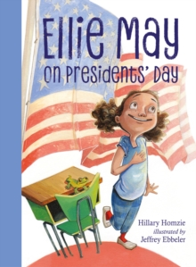 Ellie May on Presidents' Day, Paperback / softback Book