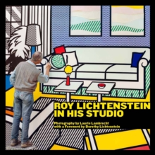 Roy Lichtenstein in His Studio, Hardback Book