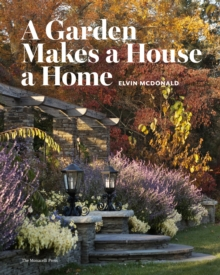 A Garden Makes A House A Home, A, Hardback Book
