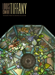 Louis Comfort Tiffany, Hardback Book