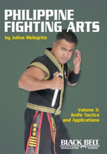 Philippine Fighting Arts, Volume 3 : Knife Tactics and Applications, DVD video Book