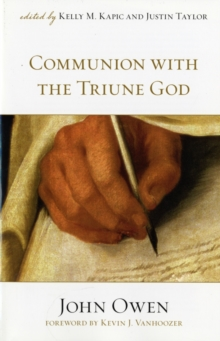Communion with the Triune God, Paperback / softback Book