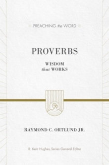 Proverbs : Wisdom That Works, Hardback Book