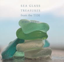 Sea Glass Treasures from the Tide, Hardback Book