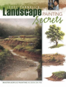 Jerry Yarnell's Landscape Painting Secrets, Paperback Book