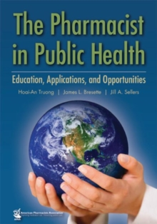 The Pharmacist in Public Health, Hardback Book