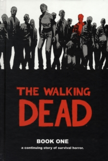 The Walking Dead Book 1, Hardback Book