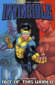 Invincible Volume 9: Out Of This World, Paperback / softback Book