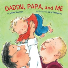 Daddy, Papa and Me, Board book Book