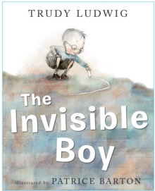 The Invisible Boy, Hardback Book