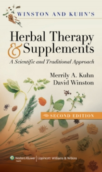 Winston & Kuhn's Herbal Therapy and Supplements : A Scientific and Traditional Approach, Paperback / softback Book