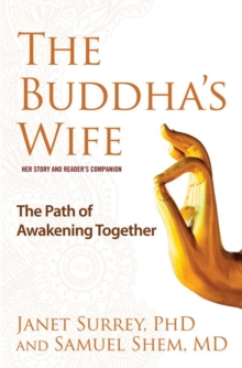 The Buddha's Wife : The Path of Awakening Together, Hardback Book