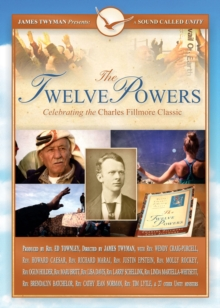 The Twelve Powers DVD : Celebrating the Charles Fillmore Classic, Digital Book