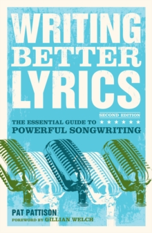 Writing Better Lyrics, Paperback Book