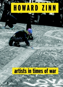 Artists In Times Of War : And Other Essays, Paperback / softback Book