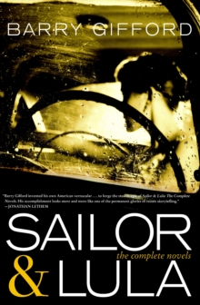 Sailor And Lula : The Complete Novels, Paperback / softback Book