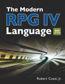 The Modern RPG IV Language : Fourth edition, Paperback / softback Book
