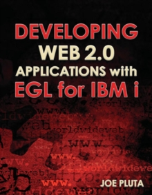 Developing Web 2.0 Applications with EGL for IBM i, Paperback / softback Book