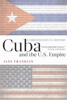 Cuba and the U.S. Empire : A Chronological History, Paperback / softback Book