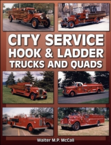 City Service Hook & Ladder Trucks And Quads, Paperback Book