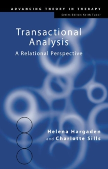 Transactional Analysis : A Relational Perspective, Paperback Book