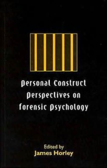 Personal Construct Perspectives on Forensic Psychology, Paperback / softback Book