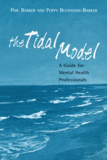 The Tidal Model : A Guide for Mental Health Professionals, Paperback Book