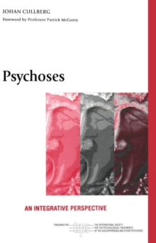 Psychoses : An Integrative Perspective, Paperback / softback Book