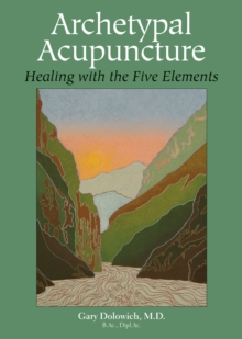 Archetypal Acupuncture, Paperback / softback Book